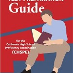 The CHSPE - California High School Profiency Exam